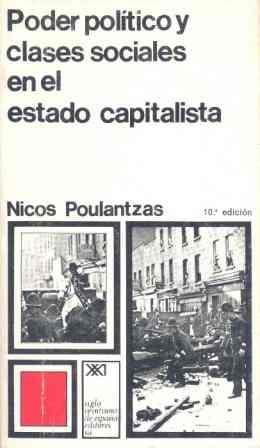 9788432300578: Poder político y clases sociales en el estado capitalista (Sociología y política)
