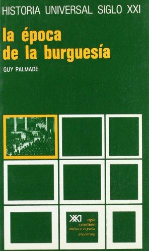9788432300721: La época de la burguesía (Historia Universal)