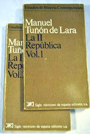9788432300738: La II [i.e. Segunda] Republica (Estudios de historia contemporanea Siglo XXI) (Spanish Edition)