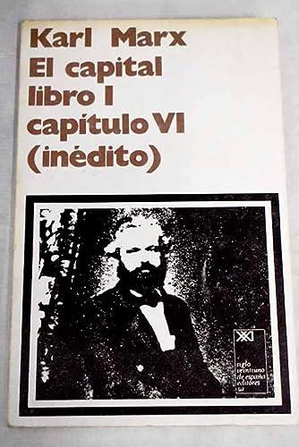9788432300912: El Capital: Libro I, capítulo VI inédito (Teoría y crítica)
