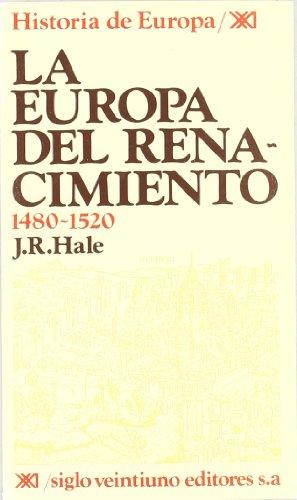 9788432301100: Europa del Renacimiento 1480-1520, La