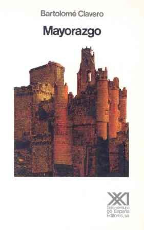 9788432301285: Mayorazgo. Propiedad feudal en Castilla (1369-1836). (Spanish Edition)