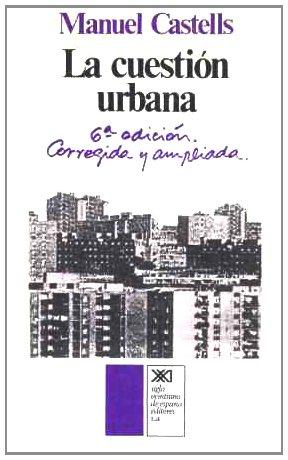 9788432301391: La cuestión urbana (Arquitectura y urbanismo)