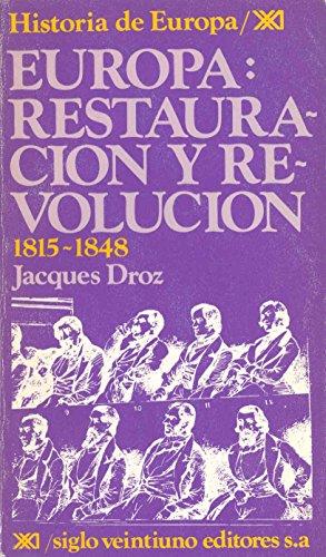 9788432301445: Historia de Europa / 05 / Europa: Restauracion y revolucion (1815-1848) (Spanish Edition)