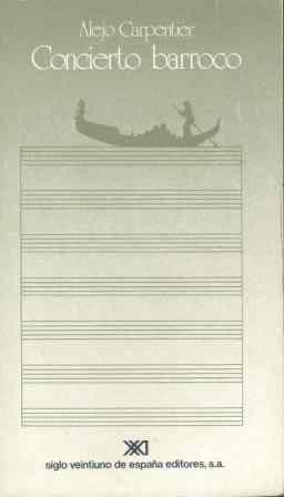 Concierto barroco: Carpentier, Alejo