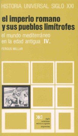 9788432301698: El mundo mediterráneo en la Edad Antigua. IV. El imperio romano y sus pueblos limítrofes