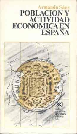 9788432301759: POBLACION Y ACTIVIDAD ECONOMICA EN ESPAÑA