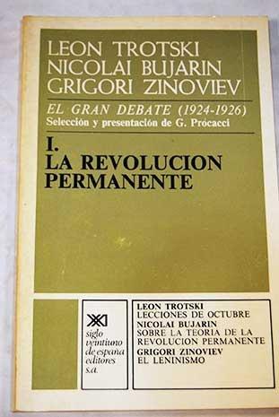9788432301797: El gran debate (1924-1926). Tomo 1: La Revolución Permanente