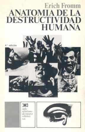 9788432302022: Anatomía de la destructividad humana (Psicología y etología)