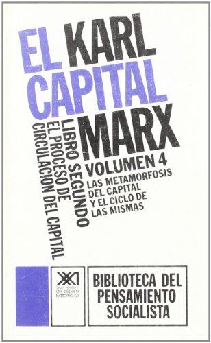 EL CAPITAL. LIBRO SEGUNDO, VOL. 4.EL PROCESO: MARX, KARL. SCARON,