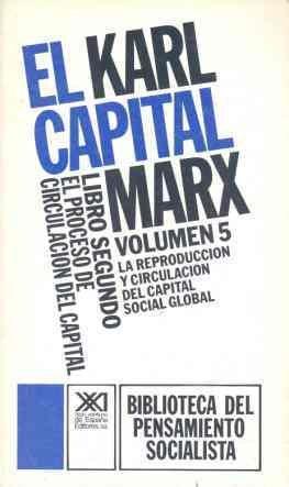 EL CAPITAL. LIBRO SEGUNDO, VOL. 5.EL PROCESO: MARX, KARL. SCARON,