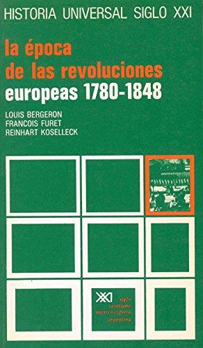 Historia universal: La época de las revoluciones: Bergeron, Louis; Furet,
