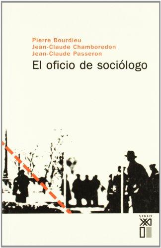 9788432302220: El oficio de sociólogo (Sociología y política)