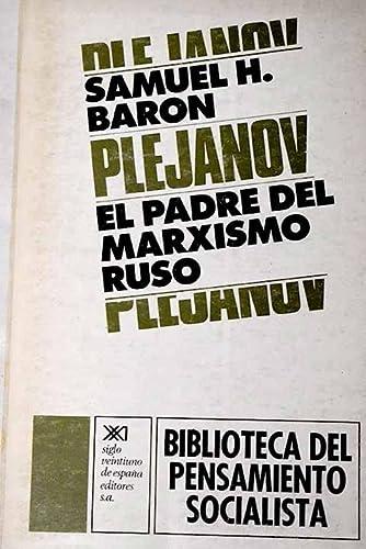 9788432302251: Plejánov, el padre del marxismo ruso (Biblioteca del pensamiento socialista)