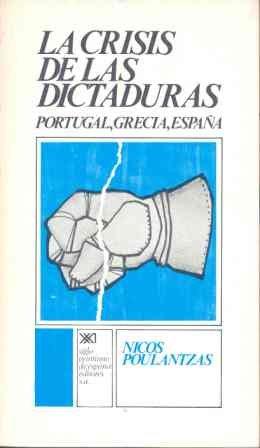 9788432302305: La crisis de las dictaduras: Portugal, Grecia, España (Sociología y política)