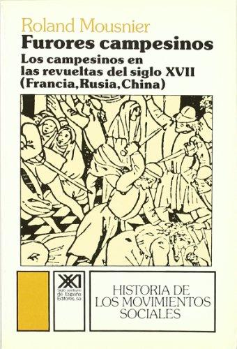 Furores campesinos : los campesinos en las: Roland Mousnier