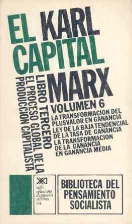 EL CAPITAL. LIBRO TERCERO, VOL. 6.EL PROCESO: MARX, KARL. SCARON,