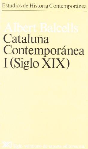 9788432302565: Cataluna Contemporanea I (Siglo XIX) [Estudios De Historia Contemporanea)