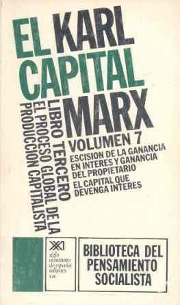 EL CAPITAL. LIBRO TERCERO, VOL. 7.EL PROCESO: MARX, KARL. SCARON,