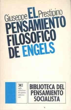 9788432302657: El pensamiento filosófico de Engels: Naturaleza y sociedad en la perspectiva teórica marxista (Biblioteca del pensamiento socialista)