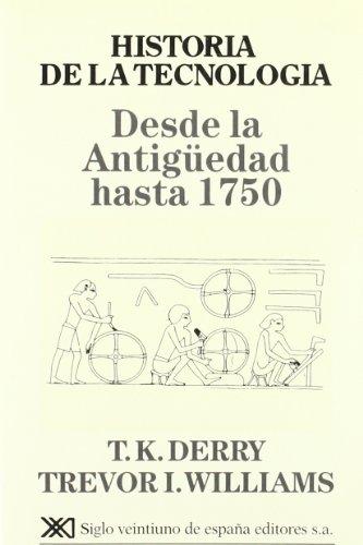9788432302794: Historia de la tecnología. I: Desde la antigüedad hasta 1750