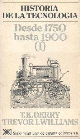 9788432302800: Historia de la tecnología. II: Desde 1750 hasta 1900 (I)