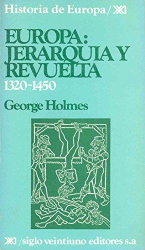 9788432303050: Historia de Europa / 09 / Europa: Jerarquia y revuelta (1320-1450) (Spanish Edition)