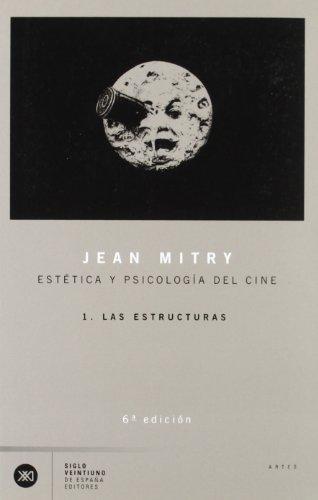 Estética y psicología del cine. 1 Las: Jean Mitry