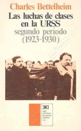 9788432303340: Las luchas de clases en la URSS: Segundo periodo, 1923-1930 (Sociología y política)