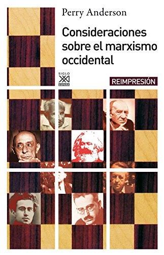 Consideraciones sobre el marxismo occidental: Anderson, Perry