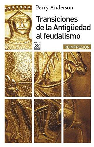 9788432303555: Transiciones de la antigüedad al feudalismo