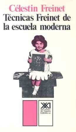 9788432303708: Técnicas Freinet de la escuela moderna (Educación)