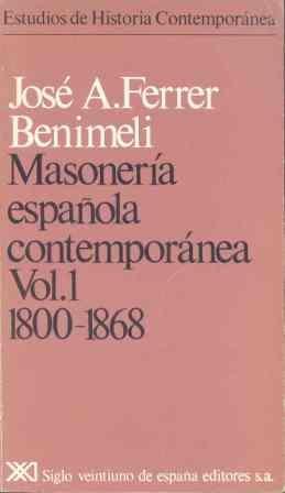 9788432303760: Masoneria espanola contemporanea (Estudios de historia contemporanea Siglo XXI) (Spanish Edition)