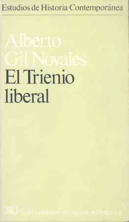 9788432303876: El Trienio Liberal (Estudios de historia contemporánea)