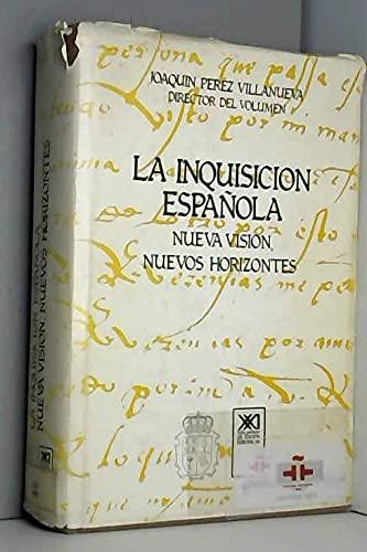 9788432303951: La Inquisicion española: Nueva visión, nuevos horizontes (Spanish Edition)