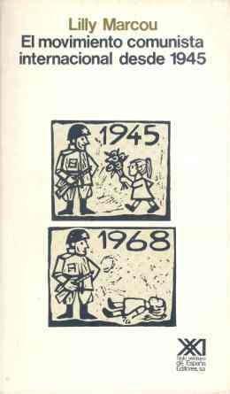 9788432304019: El movimiento comunista internacional desde 1945 (Sociología y política)