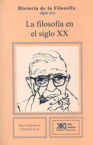 9788432304149: La filosofía en el siglo XX (Historia de la filosofía)