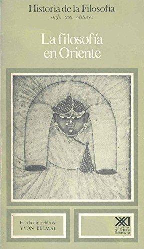 9788432304231: La filosofía en Oriente: La filosofía islámica, India y China hasta nuestros días