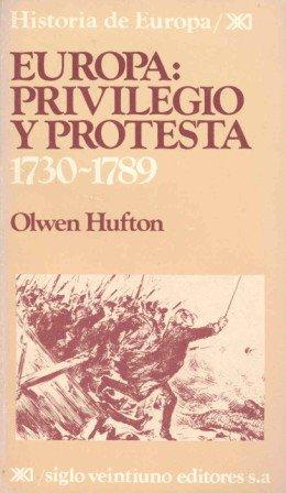 9788432304569: Europa: Privilegio y protesta. 1730-1789 (Historia de Europa)
