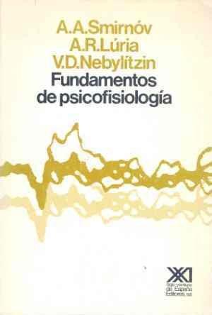 9788432304644: Fundamentos de psicofisiología (Psicología y etología)