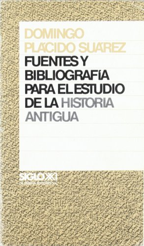 9788432304705: Fuentes y bibliografia para el estudio de la historia antigua (Spanish Edition)