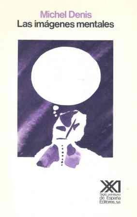 9788432305016: Las imágenes mentales (Psicología y etología)