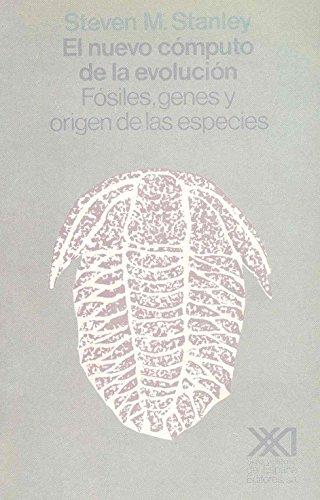 9788432305627: Nuevo computo de la evolucion. Fosiles, genes y origen de las especies (Spanish Edition)