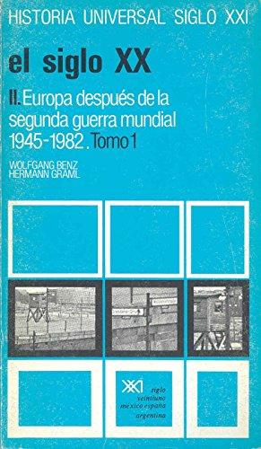 Historia Universal El Siglo XX - Europa: Professor Wolfgang Benz,