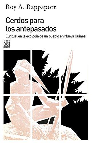 9788432305955: Cerdos para los antepasados. El ritual en la ecologia de un pueblo de Nueva Guinea (Spanish Edition)