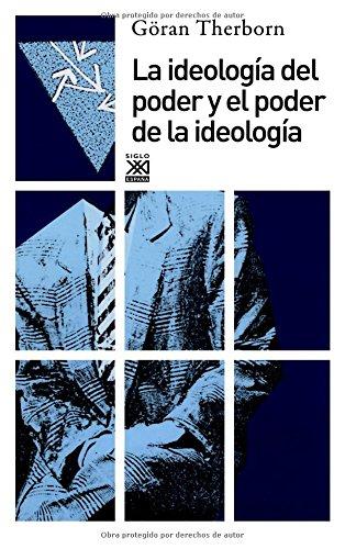 9788432306150: La ideología del poder y el poder de la ideología (Spanish Edition)