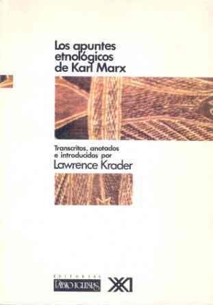 9788432306464: Los apuntes etnológicos de Karl Marx (Antropología)