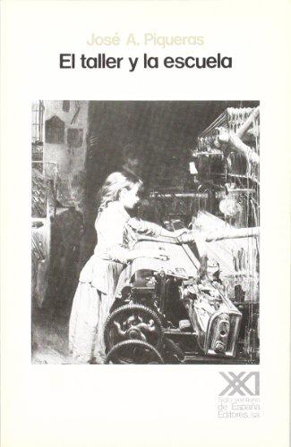 9788432306525: El taller y la escuela (Historia)