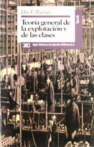 9788432306891: Teoria general de la explotacion y de las clases (Spanish Edition)