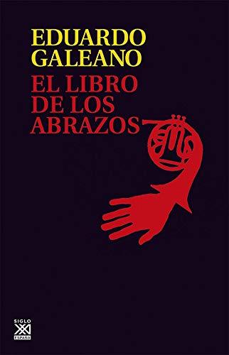 9788432306907: El libro de los abrazos (Spanish Edition)